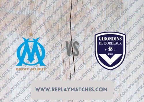 Marseille vs Bordeaux -Highlights 15 August 2021