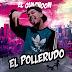 EL GUACHOON - POLLERUDO (DIFUSION 2018)
