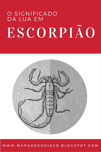 o significado da lua em escorpiao astrologia