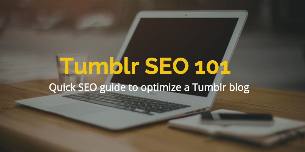 SEO for Tumblr Blogs