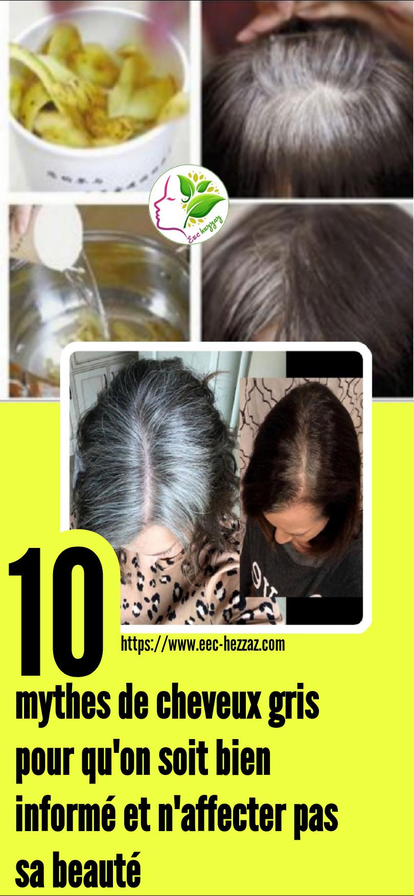 10 mythes de cheveux gris pour qu'on soit bien informé et n'affecter pas sa beauté10 mythes de cheveux gris pour qu'on soit bien informé et n'affecter pas sa beauté