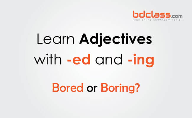 adjectives with ed and ing