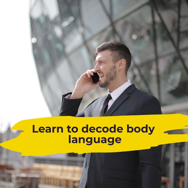 Learn to decode body language