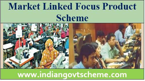 Market Linked Focus Product Scheme