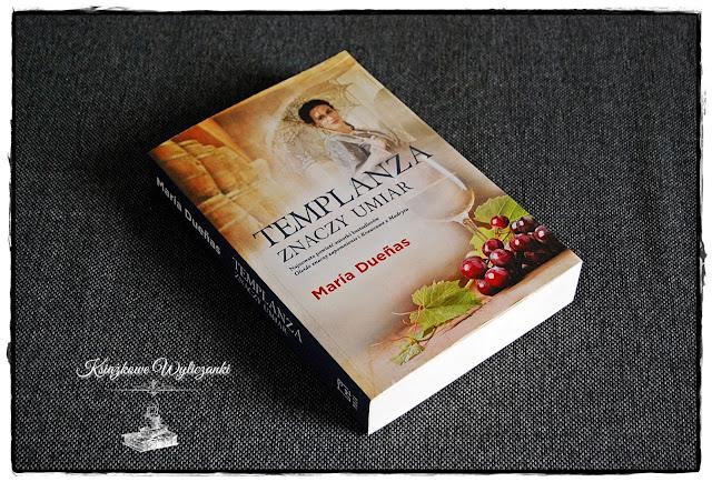 """Wiesz co znaczy """"Templanza znaczy umiar"""" Maria Duenas"""