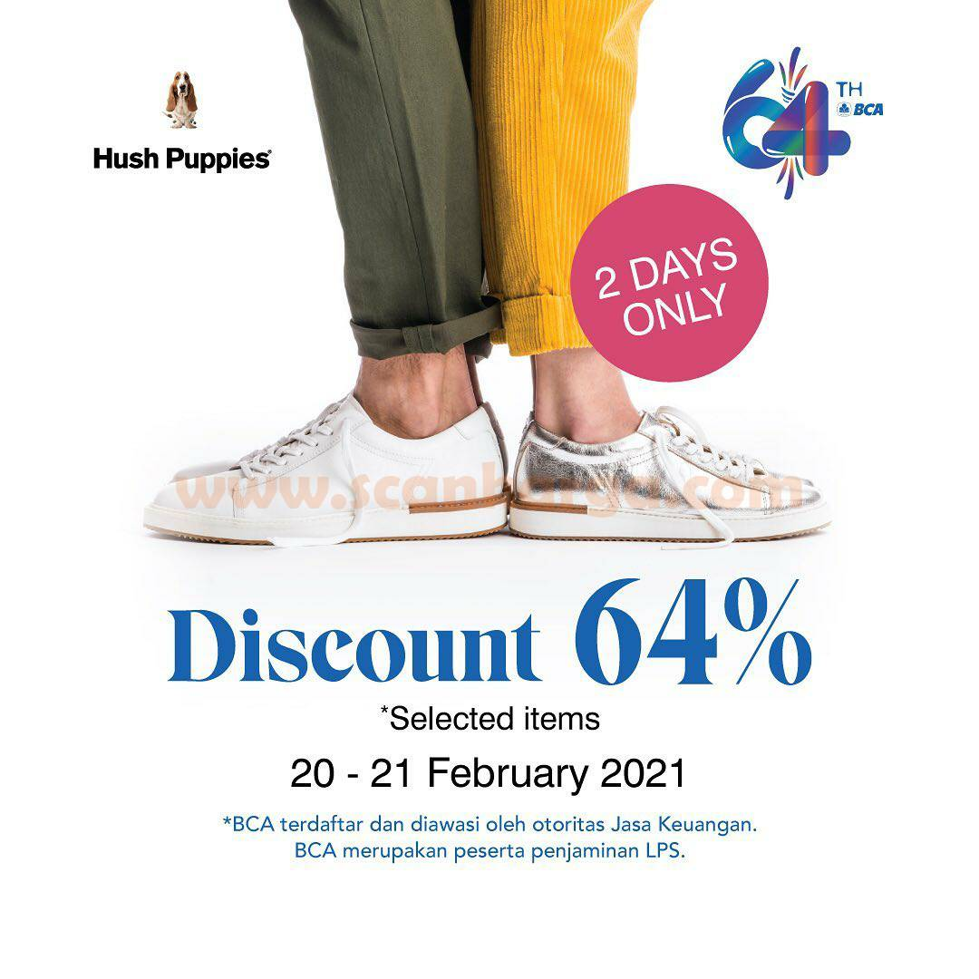 HUSH PUPPIES Promo HUT BCA 64 – Discount 64% for Selected Items
