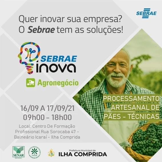 Ilha Comprida e Sebrae anunciam abertura das inscrições - Curso Técnicas de Processamento Artesanal de Pães