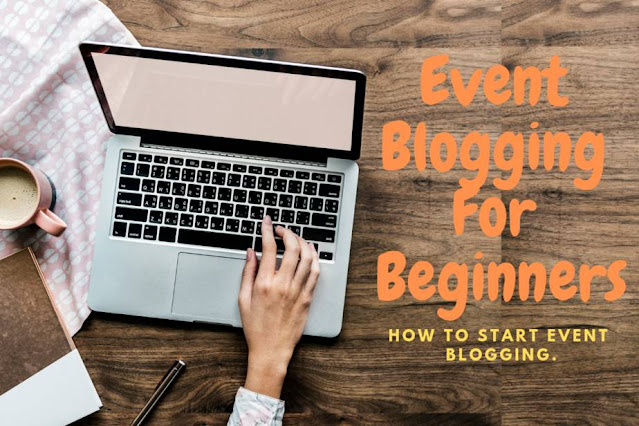 Event Blogging For Beginners
