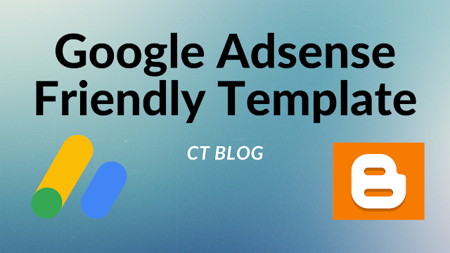 Google Adsense Friendly Template for Blogger
