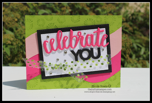 Celebrate You card using Granny Apple Green, Blushing Bride, and Melon Mambo by Nicole Steele The Joyful Stamper