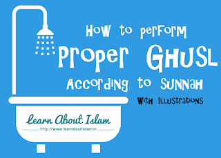 Sunnah way to perform Ghusl in Islam (with Illustrations)