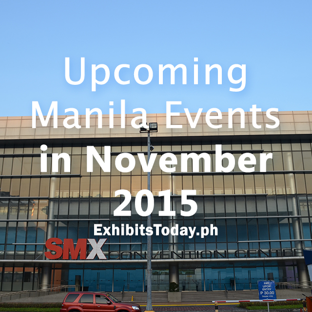Upcoming Manila Events in November 2015