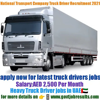 National Transport and Contracting Company Heavy Truck Driver Recruitment 2021-22