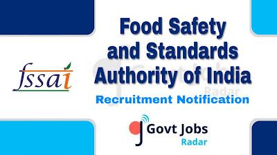 FSSAI Recruitment Notification 2019,  FSSAI Recruitment 2019 Latest, govt jobs in India, central govt jobs, latest FSSAI Recruitment Notification update