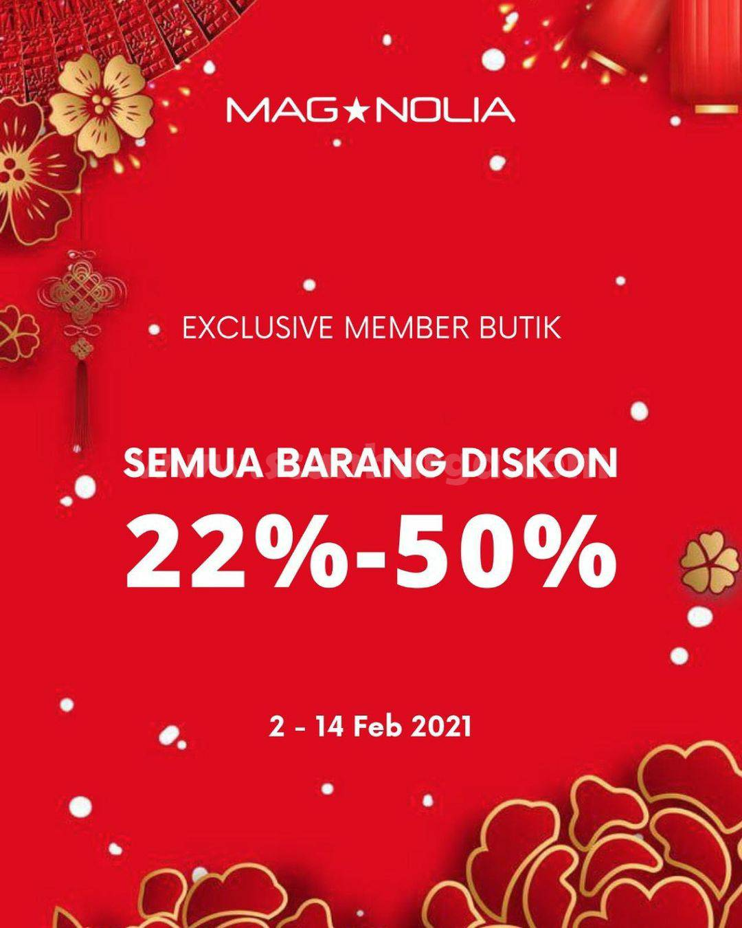MAGNOLIA Promo EXCLUSIVE MEMBER! Semua Barang Diskon 22% -50%