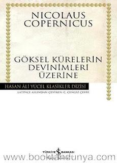 Nicolaus Copernicus - Göksel Kürelerin Devinimleri Üzerine