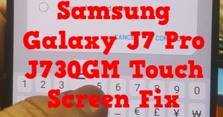 Samsung Galaxy J7 Pro J730GM Touch Screen Fix File Without