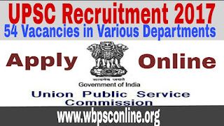 UPSC Recruitment 2017 | 54 Posts | Apply Online for Government Jobs in Various Department | - image IMG_20170813_174602 on http://wbpsconline.org