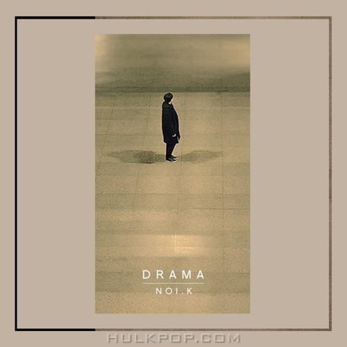 Noi.K – Drama – Single