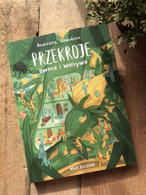 Agnieszka Sowińska, Przekroje: owoce i warzywa