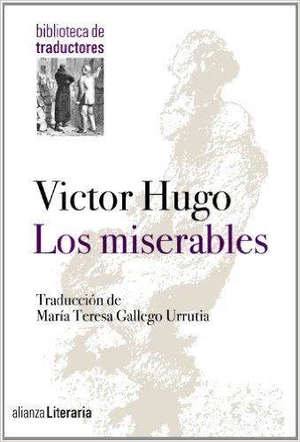 Cada Libro Tiene Un Alma Los Miserables De Victor Hugo