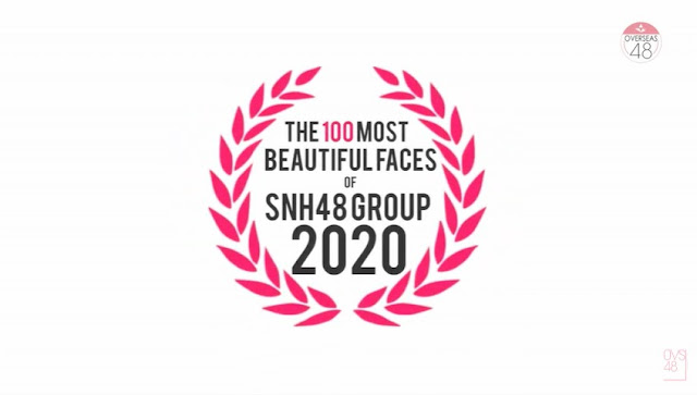 The 100 Most Beautiful Faces of SNH48 GROUP 2020