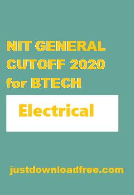 NITs Electrical General CUTOFF 2020 for BTECH