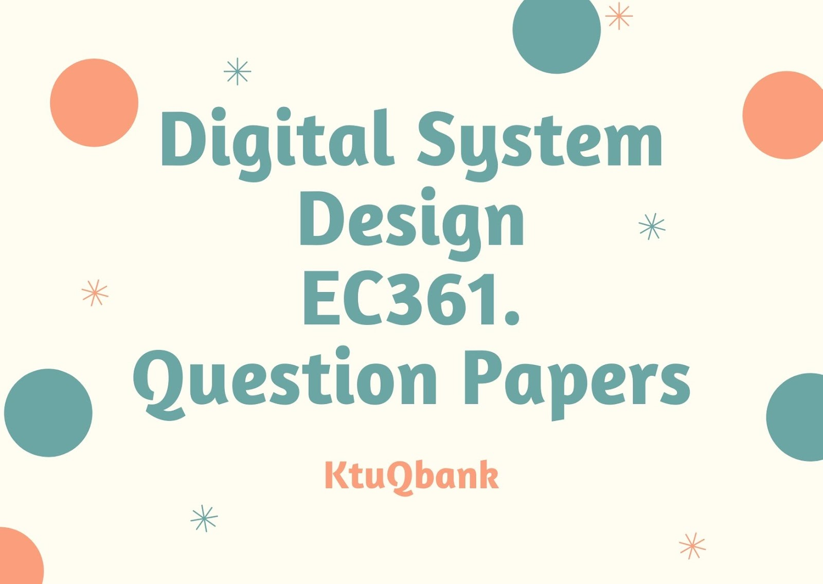 Digital System Design | EC361 | Question Papers (2015 batch)