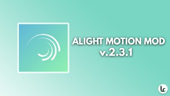 Alight Motion — Video and Animation Editor