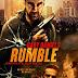 Sinopsis film Rumble (2016)