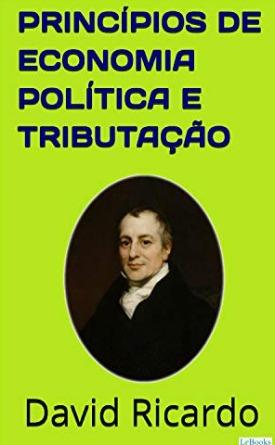 Livro: Princípios de economia política e tributação / Autor: David Ricardo