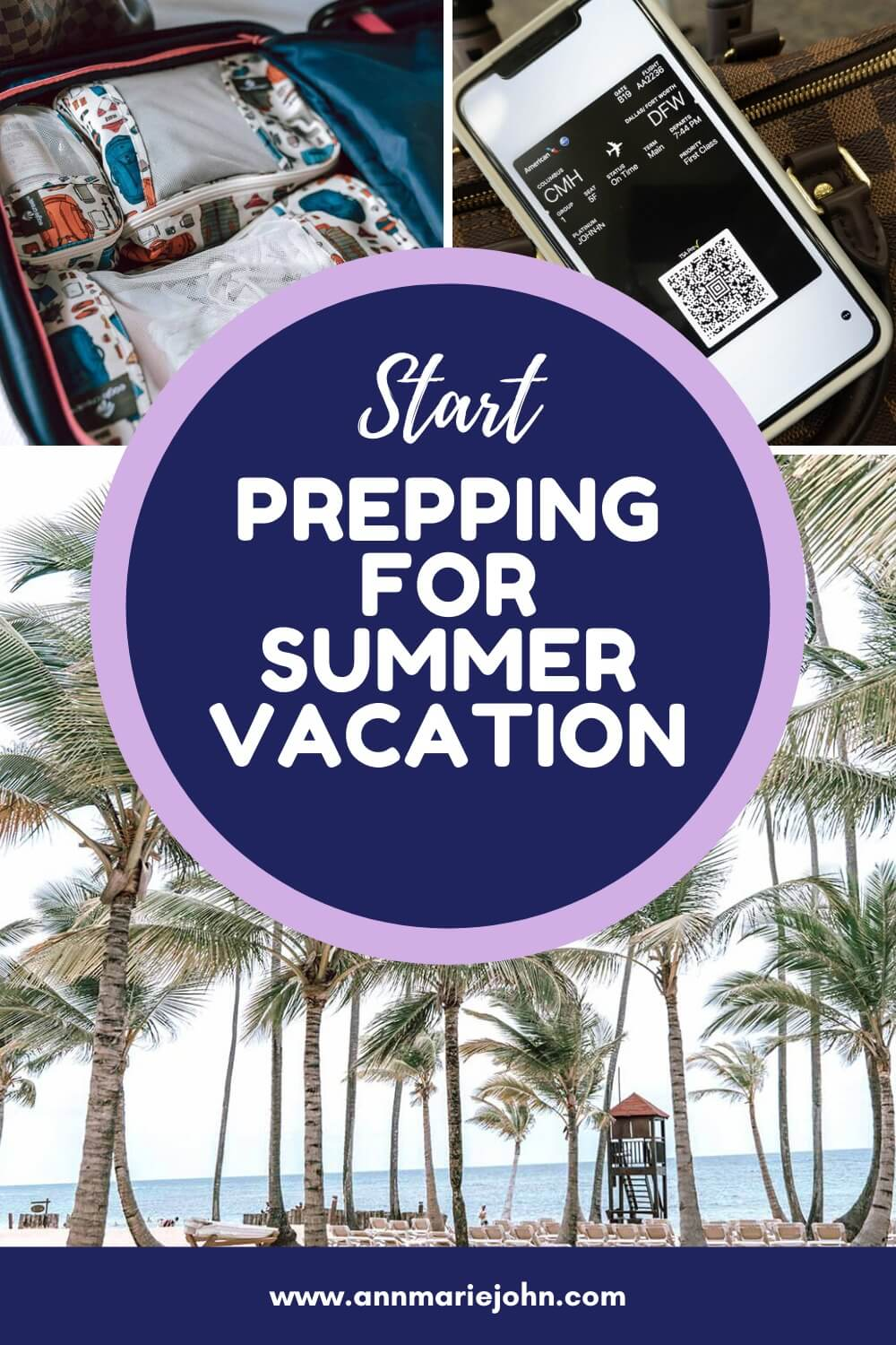 Start Prepping for Summer Vacation Pin