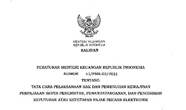 Permenkeu Nomor 63 Tahun 2021 tentang Tata Cara Pelaksanaan Pajak secara Elektronik