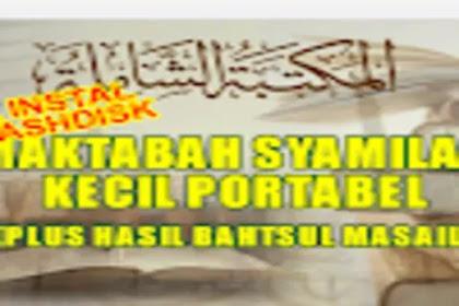 Download Maktabah Syamilah Portable Bisa Instal di Flashdisk