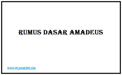 Rumus Dasar Amadeus