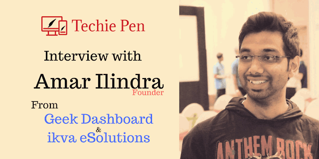 Interview With Amar Ilindra From Geek Dashboard