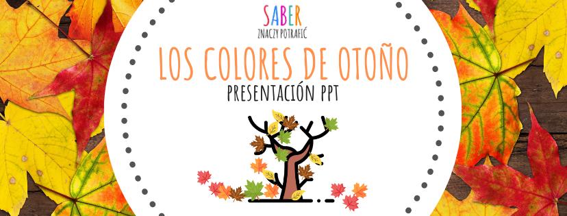 Los colores de otoño: PowerPoint | Kolory jesieni