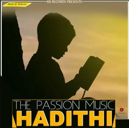 Download Audio | The Passion Band - Hadithi