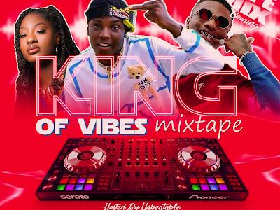 DJ TALENTED-King of vibe-mixtape mp3 download