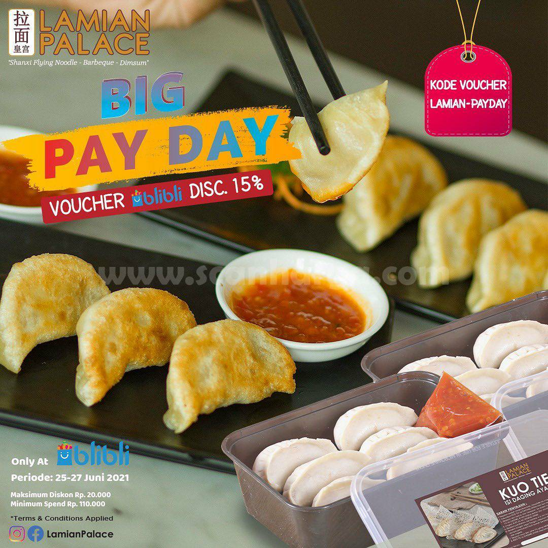 Promo Lamian Palace BIG PAYDAY Voucher Discount 15% via Blibli Delivery