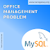 Office Management Problem | MySQL Queries | Solution | DBMS