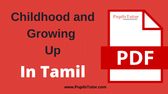 Childhood and Growing Up PDF Book, Notes and Study Material in Tamil Medium Download Free for B.Ed 1st and 2nd Year