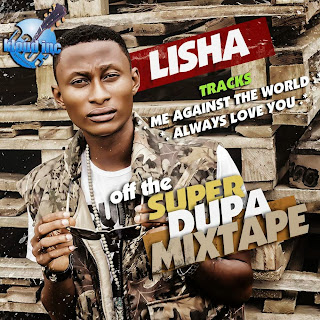 @NAIJAMUSICCITY MUSIC: Always Love You + Me Against The World- by Lisha mixed by VTEK