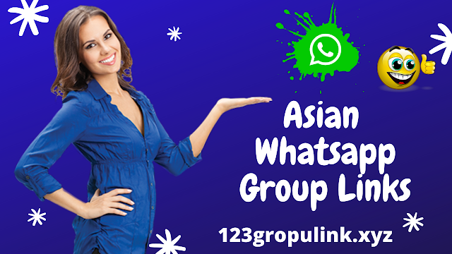 Join 900+ Asian Whatsapp group link