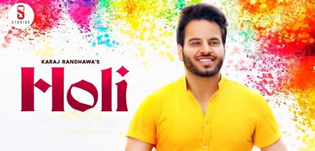 Holi Lyrics - Karaj Randhawa