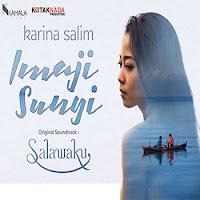 Lirik Lagu Karina Salim Imaji Sunyi