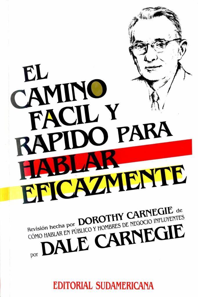 El camino fácil y rápido para hablar eficazmente – Dale Carnegie