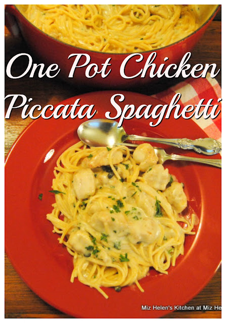 One Pot Chicken Piccata Spaghetti at Miz Helen's Country Cottage