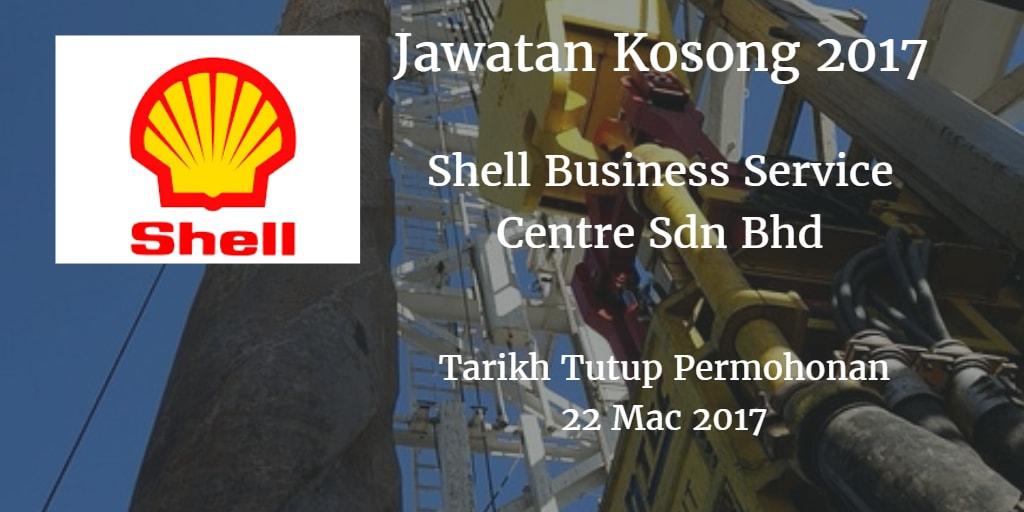 Jawatan Kosong Shell Business Service Centre Sdn Bhd 22 Mac 2017