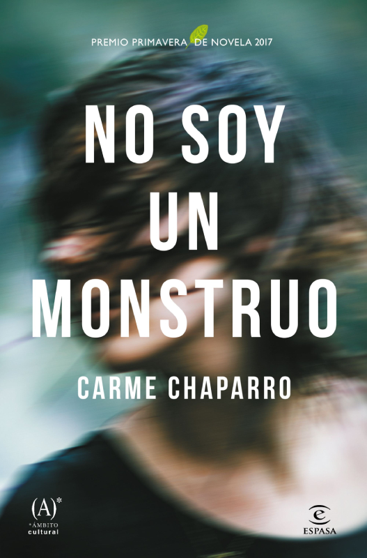 NO SOY UN MONSTRUO de Carme Chaparro